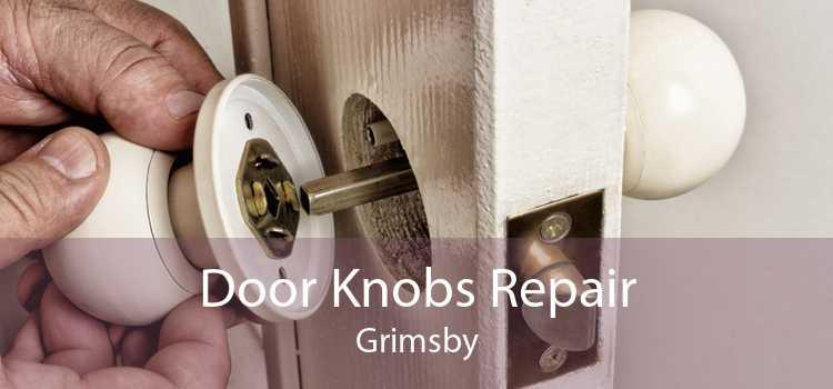 Door Knobs Repair Grimsby
