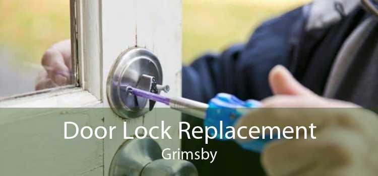 Door Lock Replacement Grimsby