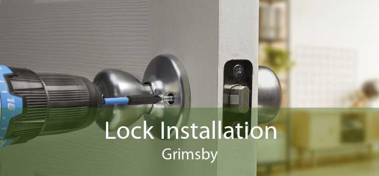 Lock Installation Grimsby